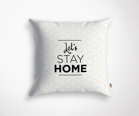 LET'S STAY HOME cushion - 45x45cm
