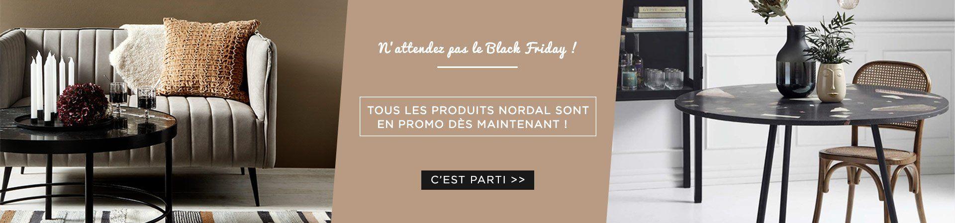 N'attendez pas le Black Friday et découvrez tous nos produits Nordal en promo cette semaine